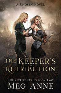 The Keeper's Retribution: A Chosen Novel