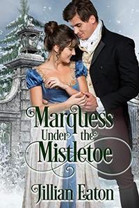 Marquess Under the Mistletoe