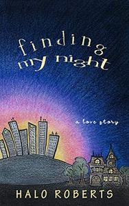 Finding My Night: a love story