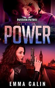 Power: A Passion Patrol Novel - Police Detective Fiction Books With a Strong Female Protagonist Romance