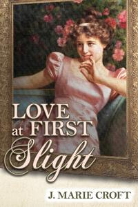 Love at First Slight: A Pride and Prejudice Variation