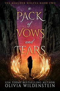 A Pack of Vows and Tears