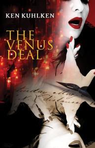 The Venus Deal: A California Century Mystery #2
