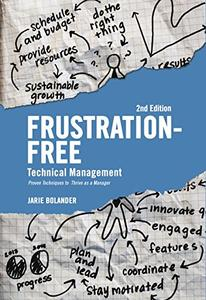 Frustration Free Technical Management