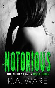 Notorious: A DeLuca Family Novella