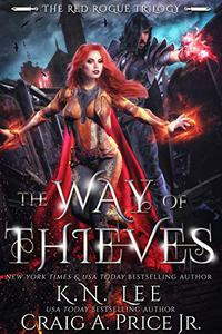 The Way of Thieves: An Epic Fantasy Adventure