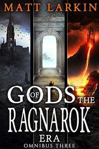 Gods of the Ragnarok Era Omnibus 3: Books 7-9