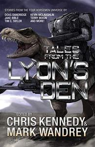 Tales from the Lyon's Den: Stories from the Four Horsemen Universe