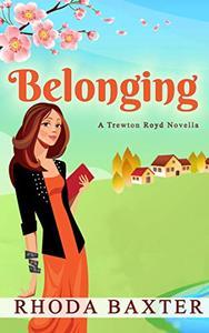 Belonging: A small town romance
