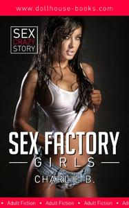 Sex Factory Girls