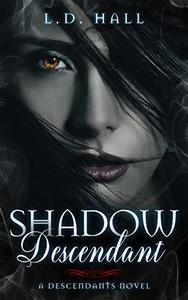 Shadow Descendant