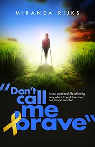 Don't Call Me Brave