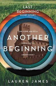 Another Beginning (A Last Beginning short story)