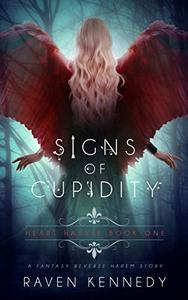 Signs of Cupidity: A Fantasy Reverse Harem Story