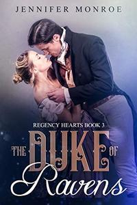 The Duke of Ravens: Regency Hearts Book 3