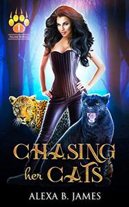 Chasing Her Cats: A Dark Paranormal Romance