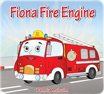 Fiona Fire Engine: and the Toy Store Fire