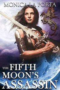 The Fifth Moon's Assassin