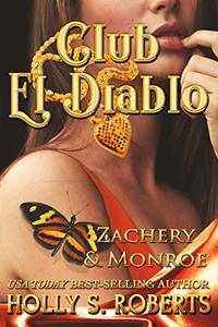 Club El Diablo: Zachery & Monroe