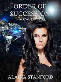 Order of Succession: A Science Fiction Romance Suspense