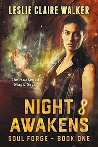 Night Awakens: The Awakened Magic Saga
