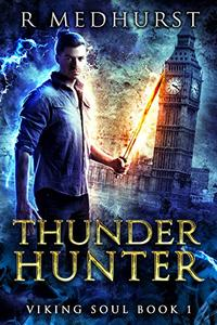 Thunder Hunter: An Urban Fantasy Novel