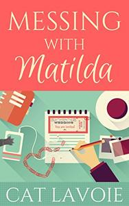 Messing with Matilda