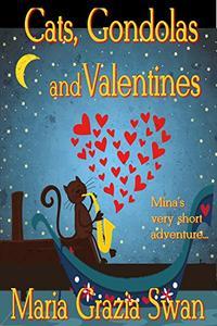 Cats, Gondolas and Valentines: Mina's very short adventure...