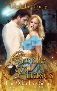 Circle of Phases: A Maiden Time Travel Adventure