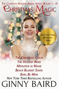 Christmas Magic: The Complete Holiday Brides Series