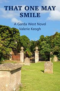 That One May Smile: A Garda West Novel