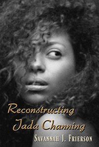 Reconstructing Jada Channing