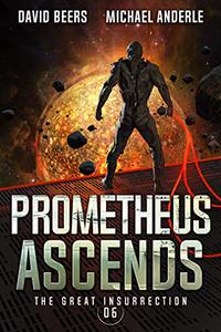 Prometheus Ascends