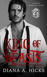 King of Beasts: A Dark Mafia Romance