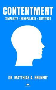 Simplicity + Mindfulness + Gratitude