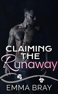 Claiming the Runaway