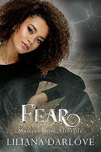 Fear: A paranormal women's fiction shared love romance