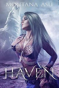Haven: A Menage Dystopian Romance