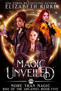 Magic Unveiled: a More than Magic serial