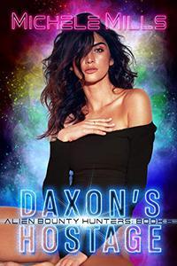 Daxon's Hostage