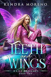 Teeth and Wings