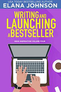 Writing and Launching a Bestseller