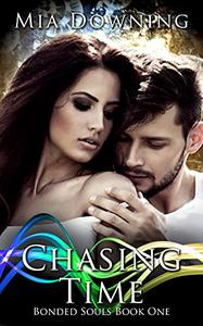 Chasing Time: A Second Chance Time-Travel Romance