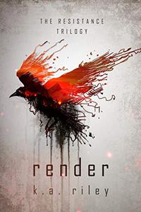 Render: A Dystopian Novel