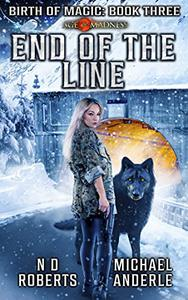 End of the Line: A Kurtherian Gambit Series