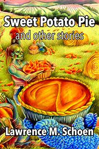 Sweet Potato Pie: and other stories