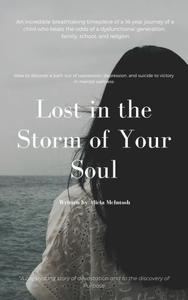 Lost in the Storm of Your Soul