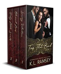 Ties That Bind Series: Complete three book series: Saving Valentine, Blurred Lines, and Dirty Little Secrets