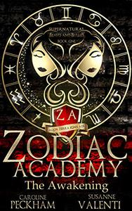 Zodiac Academy: The Awakening: An Academy Bully Romance