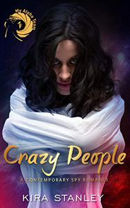Crazy People: My Alpha Team #1